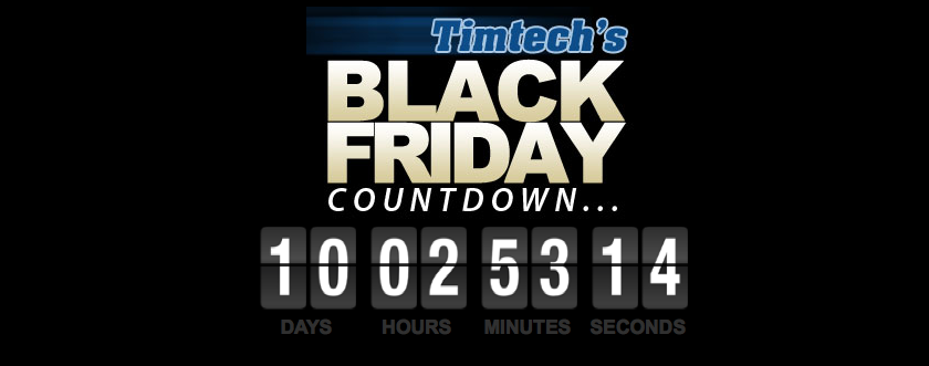 TimTech countdown to Black Friday 2014