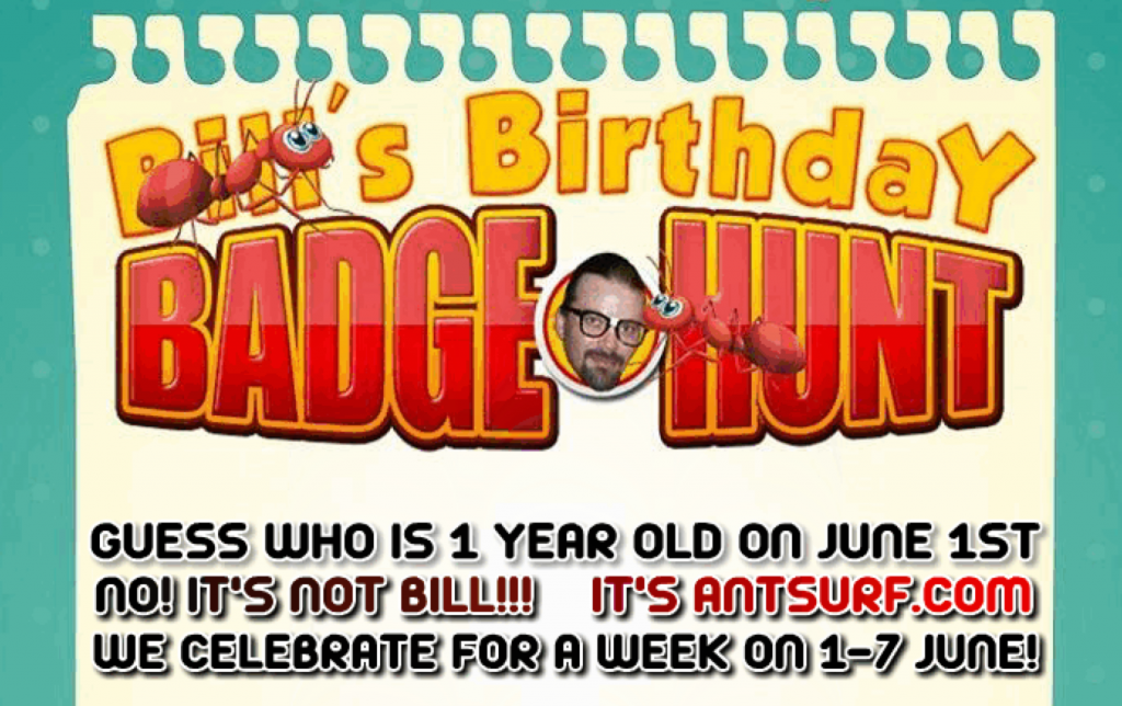 AntSurf promotes Bill's Birthday Badge Hunt